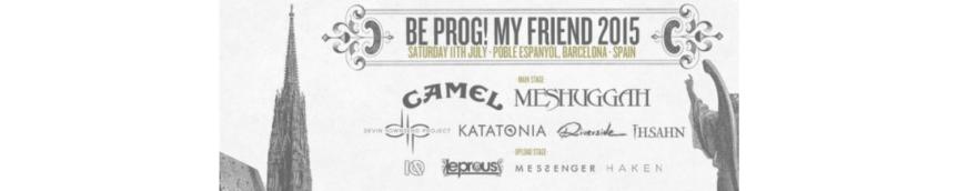 Festival : Be Prog! My Friend2015